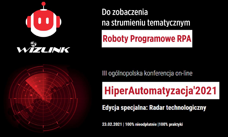 Read more about the article Wizlink obecny na konferencji HiperAutomatyzacja 2021